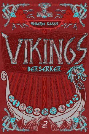 vikings berserker - eduardo kasse